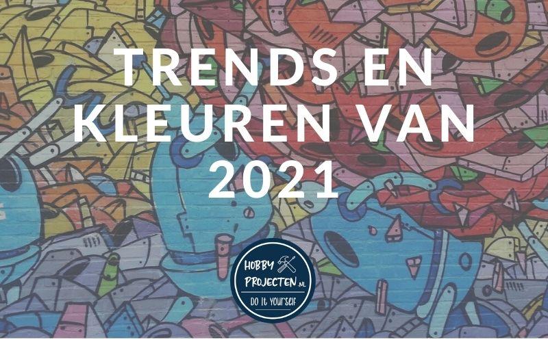 Trends en kleuren van 2021