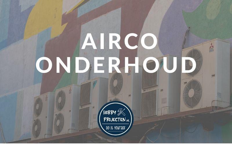 Airco onderhoud